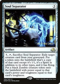 Soul Separator [Eldritch Moon Promos] | Dragons Den Cards & Games