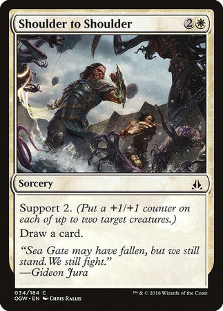 Shoulder to Shoulder [Oath of the Gatewatch] | Dragons Den Cards & Games