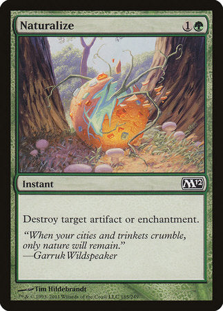Naturalize [Magic 2012] | Dragons Den Cards & Games
