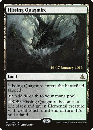 Hissing Quagmire [Oath of the Gatewatch Promos] | Dragons Den Cards & Games