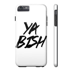 Ya Bish iPhone Case