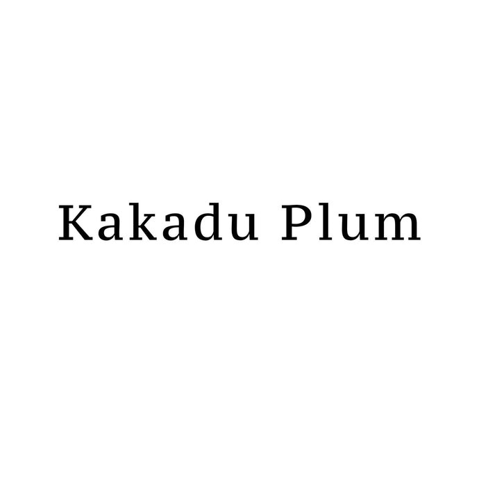 What is Kakadu Plum and Why Is It So Good For My Skin?