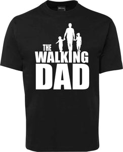 Dads Father's Day shirt - The walking dad