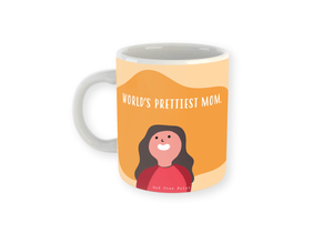 Prettiest Mom Mug