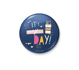 It's My Day Badge