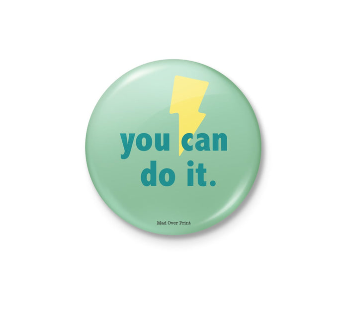 You Can Do It Badge