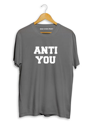 Anti You T-Shirt ( Women)