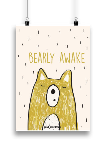 Bearly Awake Poster