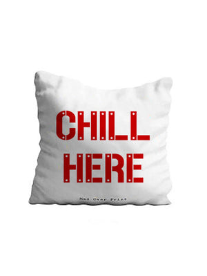 Chill Here Cushion