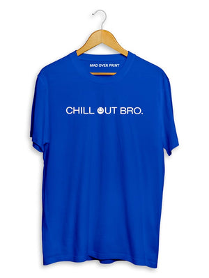 Chill Out Bro T-Shirt (Men)