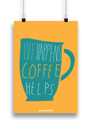 Coffee Helps Poster