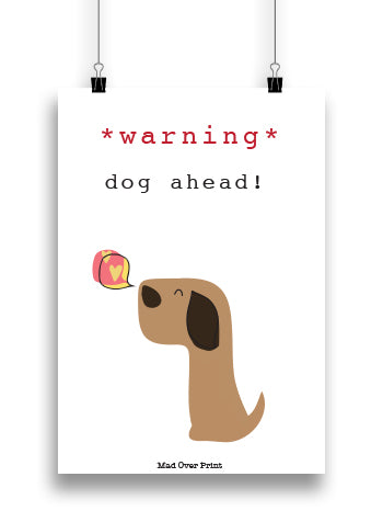 Dog Ahead Poster