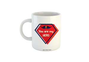 You are my hero mug (Father's Day Special)