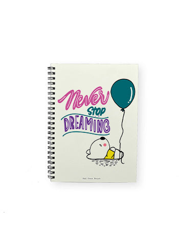 Never Stop Dreaming Notepad