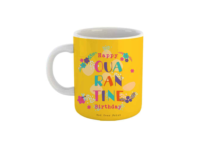 Quarantine-birthday Mug