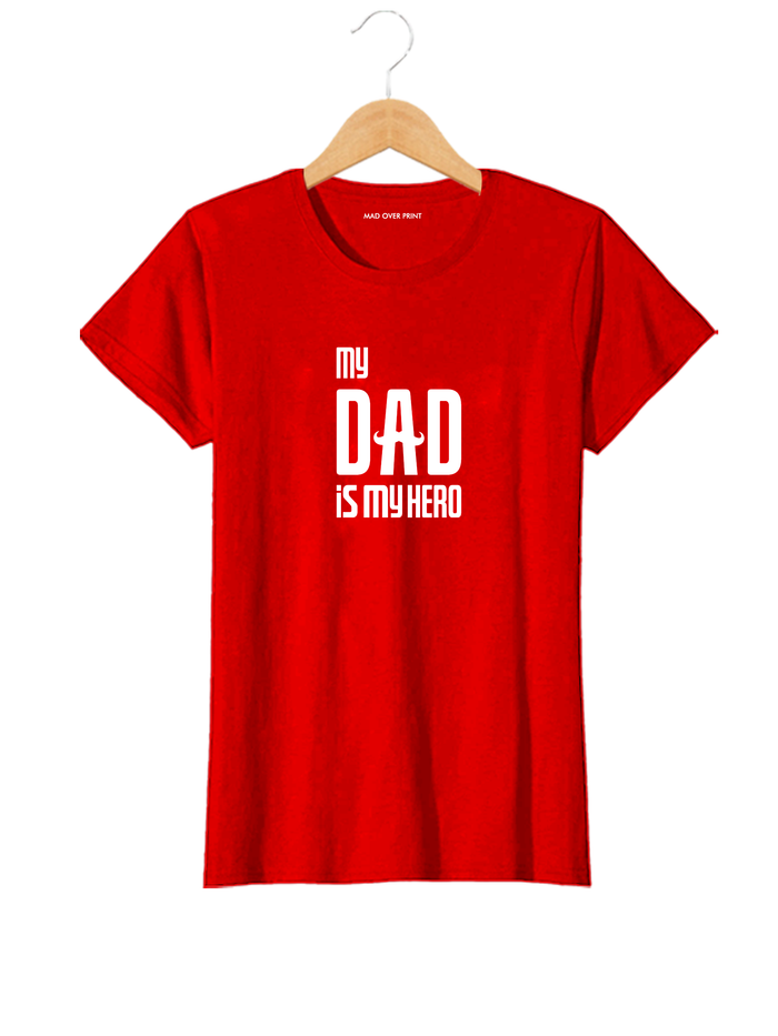Dad is My Hero T-shirt (Unisex)