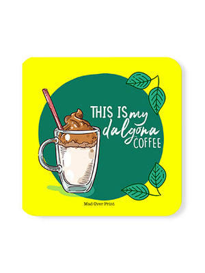 This-is-my-dalgona-coffee Coaster