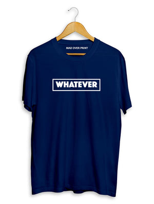 Whatever T-Shirt (Men)