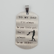 Load image into Gallery viewer, My Dad Pendent