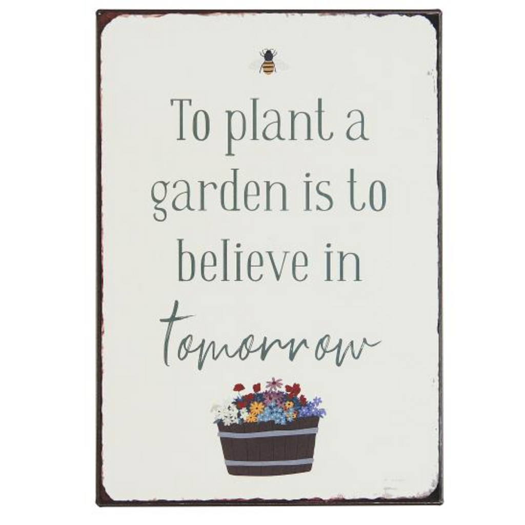 Metal Sign - To Plant a Garden 20cm | Annie Mo's