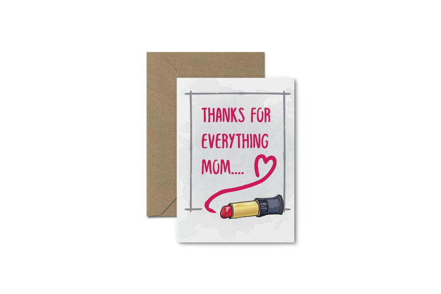 Thanks For Everything! Mother's Day Card
