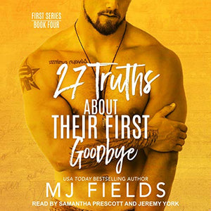 27 Truths About Their First Goodbye: The First Series, Book 4