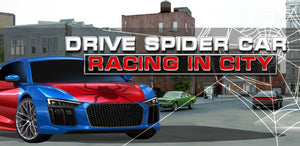 Drive Spider Car Racing City