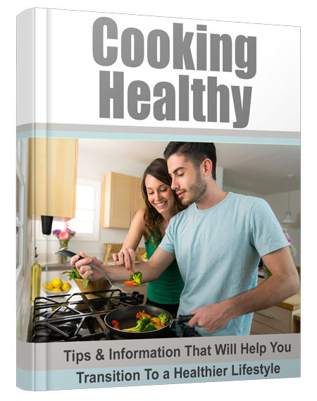 Cooking Healthy Newsletters!Download 4 FREE now!