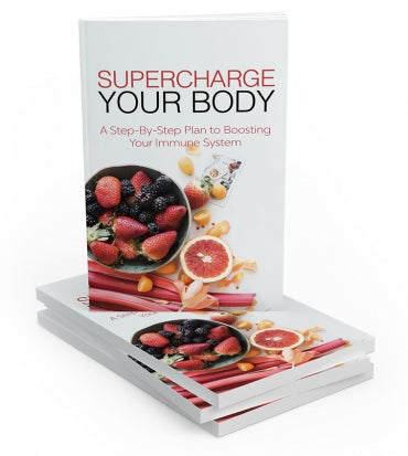 Supercharge Your Body!Download 4 FREE now!