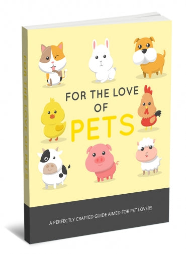 For The Love Of Pets !FREE eBook! download now 4 FREE
