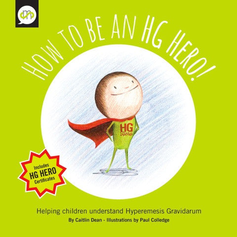 How to be an HG Hero - Helping children understand Hyperemesis Gravidarum