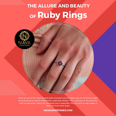 The Allure and Beauty of Ruby Rings