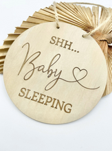 Load image into Gallery viewer, Shh baby sleeping sign