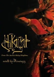 Hikayat: From the Ancient Malay Kingdoms