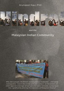 Hindraf and the Malaysian Indian Community