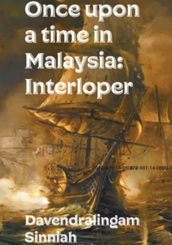 Once Upon a Time in Malaysia: Interloper