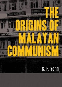 The Origins of Malay Communism