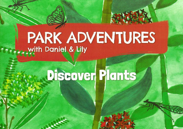 Park Adventures with Daniel & Lily: Discover Plants