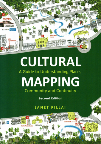 Cultural Mapping: A Guide to Understanding Place, Community and Continuity (2nd Edition)