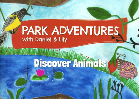 Park Adventures with Daniel & Lily: Discover Animals
