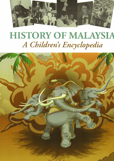 History of Malaysia: A Children's Encyclopedia