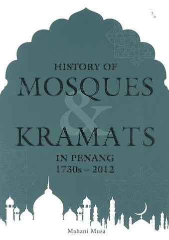 History of Mosques and Keramats
