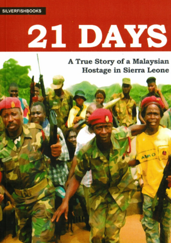 21 Days: A True Story of a Malaysian Hostage in Sierra Leone