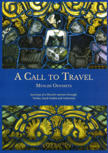 A Call to Travel: Muslim Odysseys (E-book)
