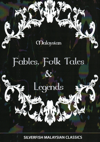 Malaysian Fables Folk Tales & Legends