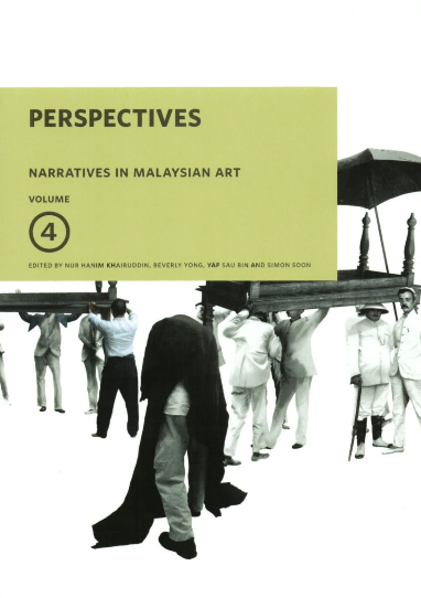 Narratives in Malaysian Art Volume 4: PERSPECTIVE