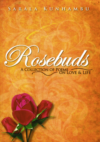 Rosebuds: A Collection of Poems on Love & Life