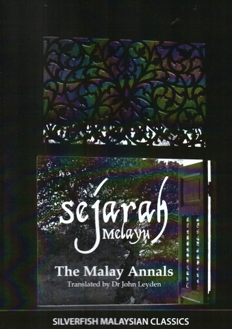 Sejarah Melayu (The Malay Annals) (Ebook)