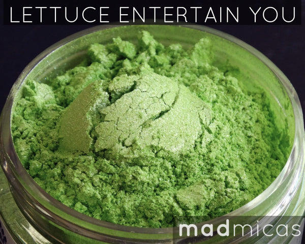 Lettuce Entertain You Premium Green Mica