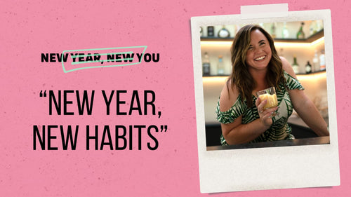 5 Healthy Habits for Life (not the typical New Year, New Me bs)